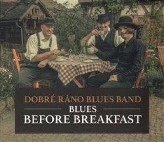Blues Before Breakfast - Band Dobré Ráno Blues [CD album]